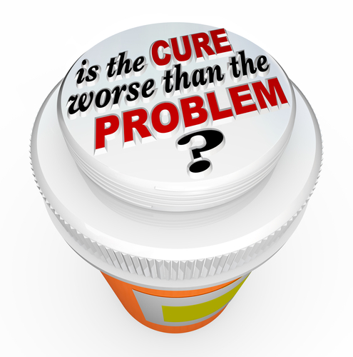 Medication - Cure worse than problem